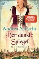 Andrea Schacht: Der dunkle Spiegel ★★★★