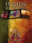 Thomas Bauer: Indien, wie wir es sehen ★★