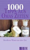 Naumann & Göbel Verlag: 1000 Tipps aus Omas Zeiten ★★★