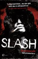 Anthony Bozza: Slash ★★★★