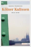 Sascha Pranschke: Kölner Kulissen