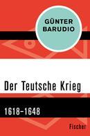 Günter Barudio: Der Teutsche Krieg