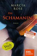 Marcia Rose: Die Schamanin ★★★★