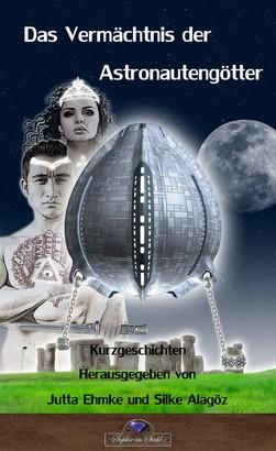 Das Vermächtnis der Astronautengötter