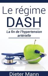 Le régime DASH - La fin de l'hypertension artérielle