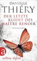 Danielle Thiéry: Der letzte Klient des Maître Renoir ★★★★