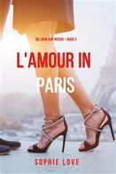 Sophie Love: Eine Liebe in Paris (Die Liebe auf Reisen – Band 3) ★★★