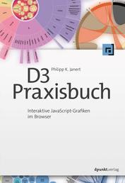 D3-Praxisbuch - Interaktive JavaScript-Grafiken im Browser
