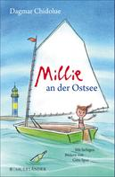 Dagmar Chidolue: Millie an der Ostsee
