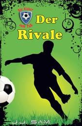 Der Rivale - Die Kicker vom TuS