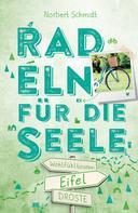 Norbert Schmidt: Eifel. Radeln für die Seele ★★★★