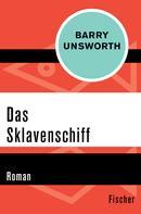 Barry Unsworth: Das Sklavenschiff