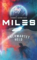 Thomas Schneider: Miles - Unerwartet Held ★★★