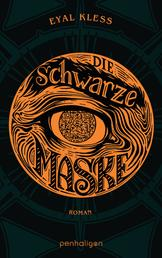 Die schwarze Maske - Roman