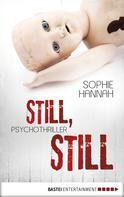 Sophie Hannah: Still, still ★★★