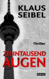 Zehntausend Augen - Ellen Faber Thriller 1