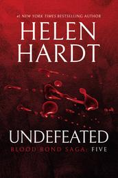 Undefeated: Blood Bond: Parts 13, 14 & 15 (Volume 5)