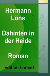 Dahinten in der Heide - Roman