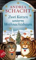 Andrea Schacht: Zwei Katzen unterm Weihnachtsbaum ★★★★★