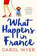 Carol Wyer: What Happens in France ★★★★