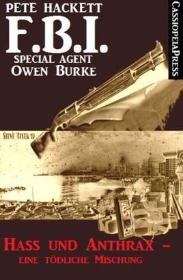 Hass und Anthrax - eine tödliche Mischung (FBI Special Agent)