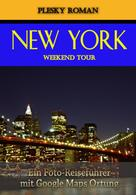 Roman Plesky: New York Weekend Tour ★★★★