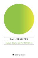 Paul Henricks: Sieben Tage Frist für Schramm ★★★