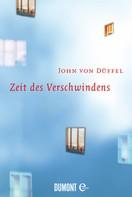 John von Düffel: Zeit des Verschwindens ★★