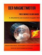 Patrick Weinand: Der Magnetmotor ★