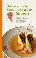 Löwenzahn Verlag: Österreichische Bäuerinnen kochen Suppen ★★★★