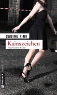 Sabine Fink: Kainszeichen ★★★★