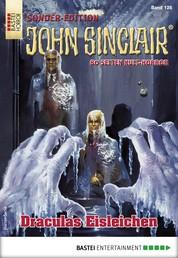 John Sinclair Sonder-Edition 126 - Horror-Serie - Draculas Eisleichen