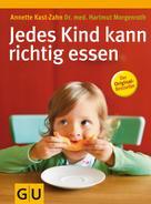 Dr. med. Hartmut Morgenroth: Jedes Kind kann richtig essen
