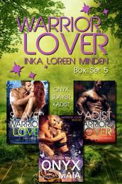 Warrior Lover Box Set 5 - Onyx / Slayer / Xadist