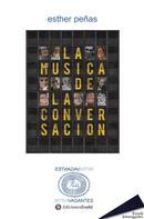 Esther Peñas: La música de la conversación