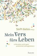 Steffi Baltes: Mein Vers fürs Leben
