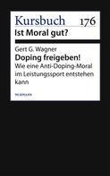 Gert G. Wagner: Doping freigeben!