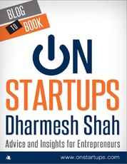 On Startups: Advice and Insights for Entrepreneurs