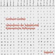 Lebenslinien der Subjektivität - Kybernetische Reflexionen - Originaltonaufnahmen 1965-1984