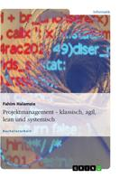 Fahim Halamzie: Projektmanagement - klassisch, agil, lean und systemisch