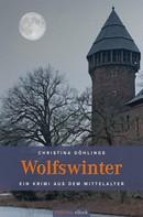 Christina Döhlings: Wolfswinter ★★★★