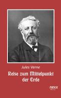 Jules Verne: Reise zum Mittelpunkt der Erde