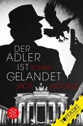Der Adler ist gelandet - Roman