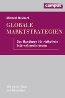 Michael Neubert: Globale Marktstrategien
