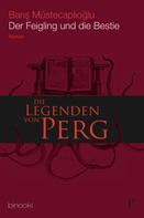 Baris Müsetcaplioglu: Die Legenden von Perg 1 - Der Feigling und die Bestie ★★★★