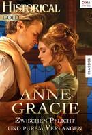 Anne Gracie: Zwischen Pflicht und purem Verlangen ★★★★