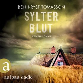 Sylter Blut - Kari Blom ermittelt undercover, Band 3 (Ungekürzt)