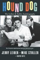 David Ritz: Hound Dog: The Leiber and Stoller Autobiography