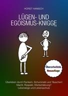 Horst Hanisch: Lügen- und Egoismus-Knigge 2100