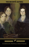 Emily Brontë: The Brontë Sisters (Emily, Anne, Charlotte): Novels And Poems (Golden Deer Classics)